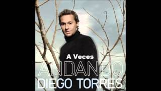 Watch Diego Torres A Veces video