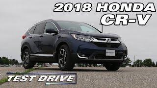 The 2018 Honda CR-V - Test Drive