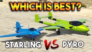 GTA 5 ONLINE : PYRO VS STARLING (WHICH IS BEST FIGHTER PLANE?)