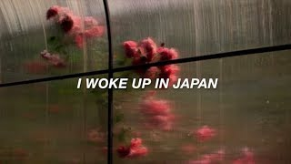 woke up in japan // 5sos lyrics