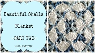 Beautiful Shells Blanket Part 2
