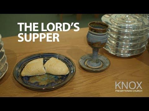 Knox Presbyterian Church - The Lord's Supper