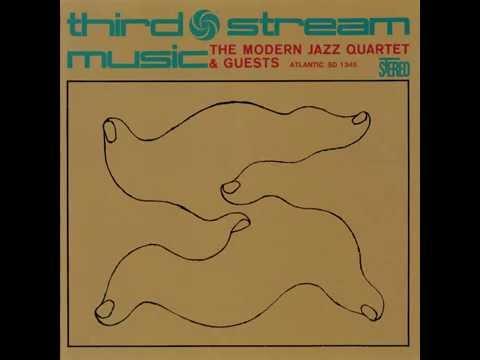 Modern Jazz Quartet & Guests, The - Third Stream Music - 1960