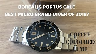 The Best Micro Brand Dive Watch of 2018? Borealis Portus Cale