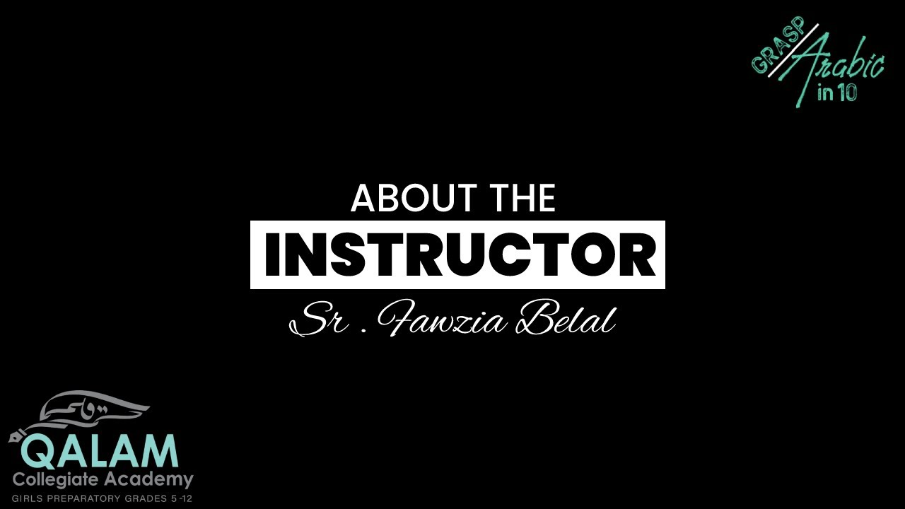 About The Instructor | Grasp Arabic in 10 | Sr. Fawzia Belal