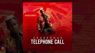 Ceaserous ---- Telephone Call