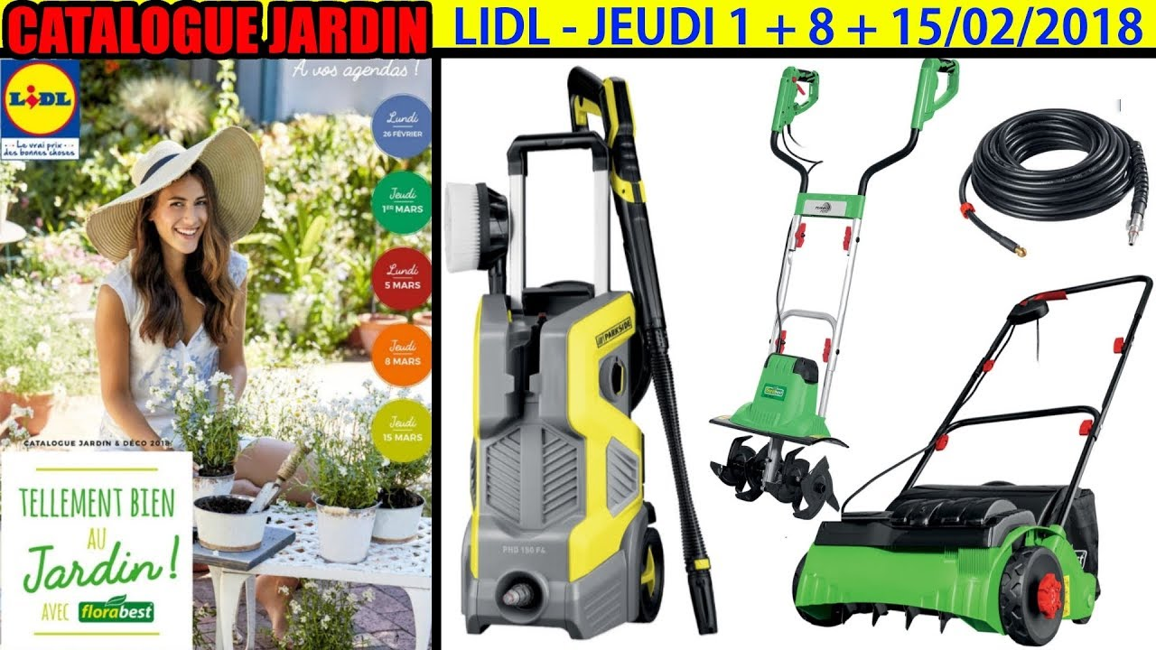 catalogue lidl jardin mars 2018 nettoyeur haute pression parkside bineuse lectrique florabest. Black Bedroom Furniture Sets. Home Design Ideas