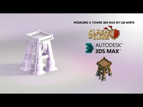 Modeling 3D MAX -  Tower Clash of clans (Speed art)