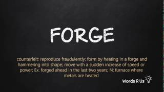 How to Pronounce FORGE in American English