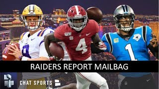 Raiders Rumors: Trade Up For Joe Burrow, Draft Jerry Jeudy, Replace Derek Carr With Cam Newton | Q&A