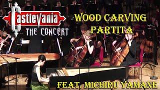WOOD CARVING PARTITA - Castlevania the Concert