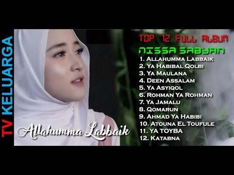 NISSA SABYAN FULL ALBUM TERBARU 2018 ALLAHUMMA LABBAIK + LIRIK DAN ARTINYA