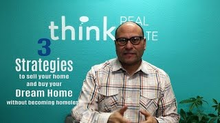 3 strategies to sell you home and buy your dream home | Something to Think About