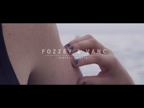 Fozzey & Vanc Perfect Couple 1 & 2 Official Music Video