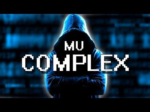 WORST HACKER EVER! | Mu Complex