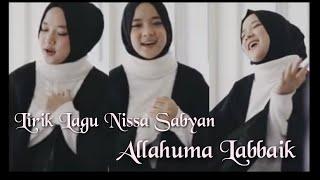 Lirik Lagu Nissa Sabyan 'Allahuma Labbaik' Lagu Spesial Tentang Naik Haji