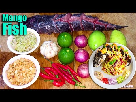 Mango Fish Thai Food Style - Easy Food Cooking Recipes