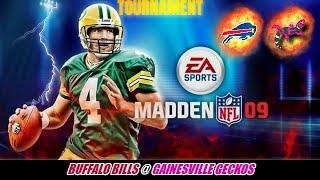 Madden 09 Tourney - Buffalo Bills @ Gainesville Geckos