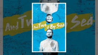And Two If By Sea