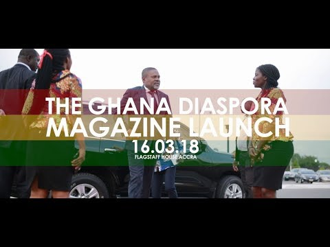 LAUNCH OF THE GHANA DIASPORA MAGAZINE