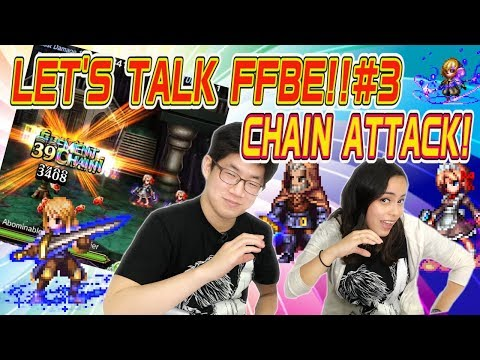 &x3010FFBE;】Let's Talk FFBE! 3  Chaining Guide!【Global】