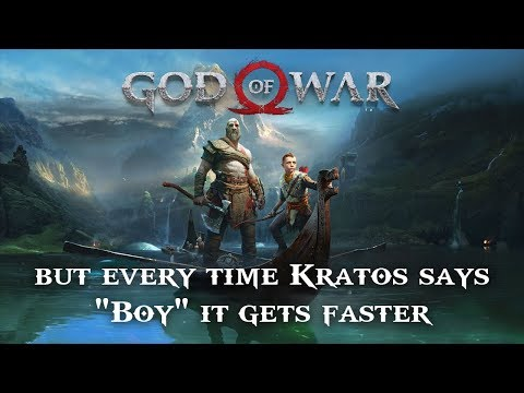 """God of War but every time Kratos says """"Boy"""" it gets faster"""