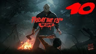 The FGN Crew Plays: Friday the 13th The Game #10 - The Great Escape (PC)