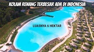 KIG 37| KOLAM RENANG TERBESAR SE ASIA TENGGARA ADA DI INDONESIA
