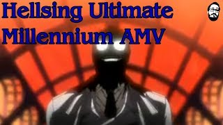 Repeat youtube video Hellsing Ultimate: Millennium AMV