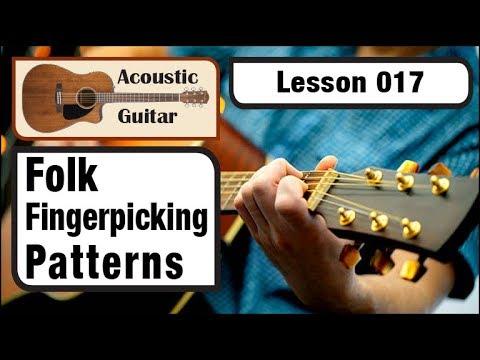 ACOUSTIC GUITAR 017: Folk Fingerpicking Patterns - Vol. 1