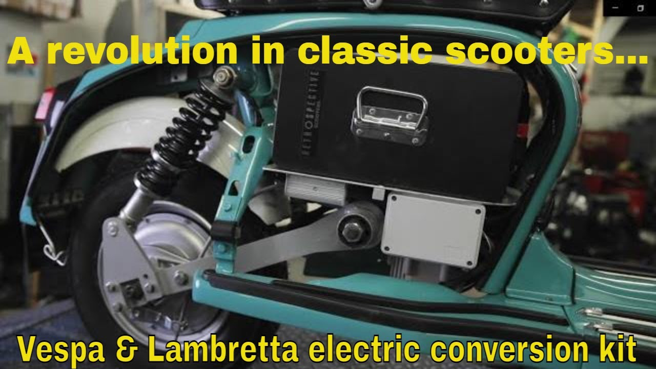 A revolution in classic scooters - Retrospective Scooters Vespa & Lambretta Electric Conversion Kit.