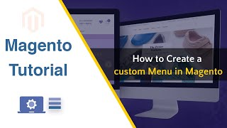 How to Create Menu in Magento