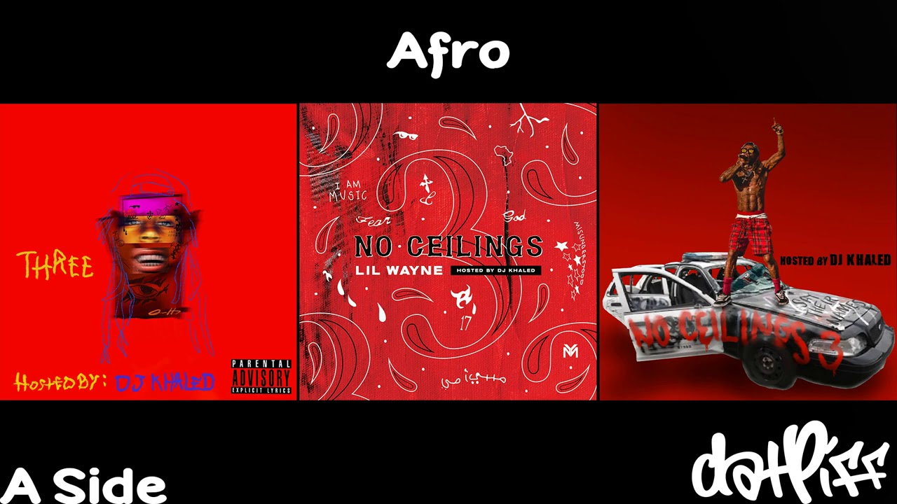 Lil Wayne - Afro | No Ceilings 3 (Official Audio)