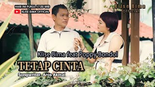 TETAP CINTA KLISE BIMA feat POPPY BONDOL Songwriter.Aros Akmal