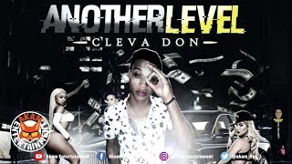 Cleva Don - Anotherlevel - June 2019