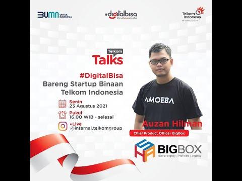 Bigbox Startup Telkom Indonesia #Digitalbisa