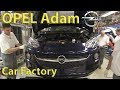 Opel Adam Production (Eisenach, Germany) Car Factory, Assembly Plant