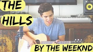 The Hills by The Weeknd | LIVE cover by Alex Aiono