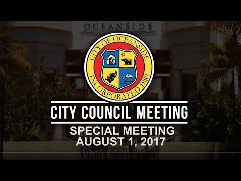 Oceanside City Council - Special Meeting August 1, 2017