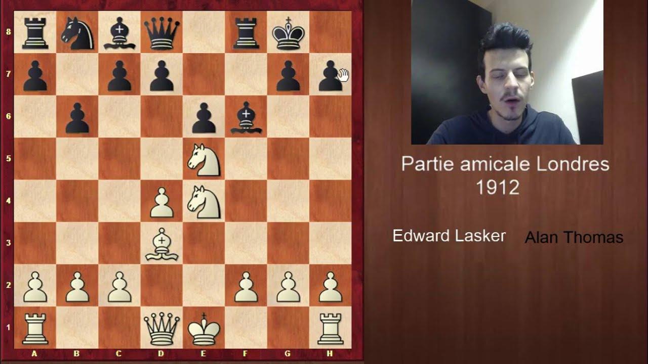 Partie d'échecs célèbre -  Le bijou d'Edward Lasker contre George Alan Thomas en 1912