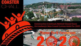 Construction Continues Behind Closed Doors On Liseberg's New Grand Curiosa Hotel For 2023