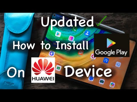 How to : Install Google Playstore on Huawei Device