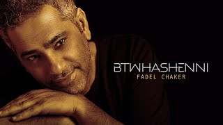 Fadel Chaker - Btwhashenni (Official Lyrics Video) |  فضل شاكر - بتوحشيني