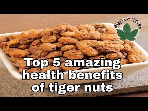 Top 5 Amazing Health Benefits Of Tiger Nuts