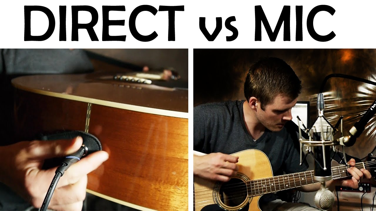 Recording Acoustic Guitar Direct In Vs Microphone Youtube