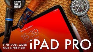 iPad Pro: Sinnvoll oder nur Lifestyle?