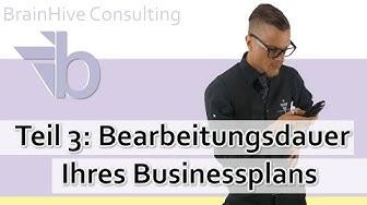 3. Dauer der Businessplanerstellung - Bearbeitungsdauer