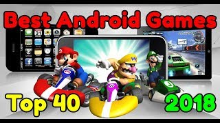 Top 40 Most Addictive Games for Android 2018 / Top 40 Most Addictive Android Games 2018 / Top 2018