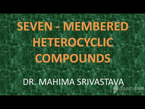 M.Sc. LESSON : 7 MEMBERED HETEROCYCLIC COMPOUNDS
