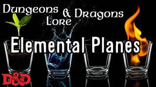 The Elemental Planes - D&D Lore